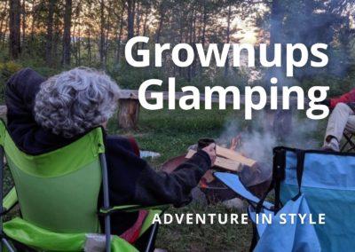 Grownups Glamping