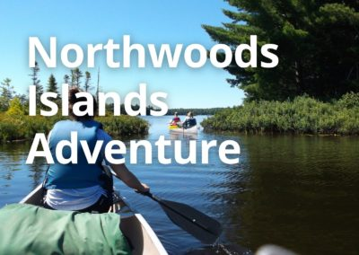 Northwoods Islands Adventure